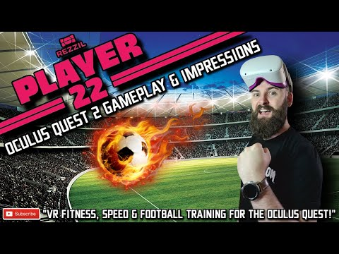 PLAYER 22 QUEST 2 GAMEPLAY // VR Fitness & VR Football Training for Oculus Quest // Rezzil Player 22