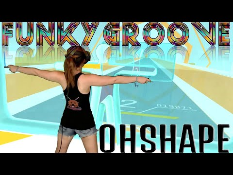 OhShape VR || Funky Groove || Mixed Reality