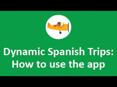 Dynamic Spanish Trips App Tutorial