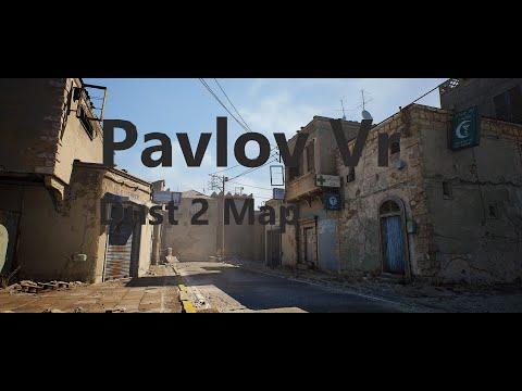 Pavlov Vr Dust2 Map 2020