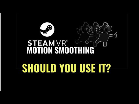 SteamVR Motion Smoothing - should you use it? // GamingWithMatteo311