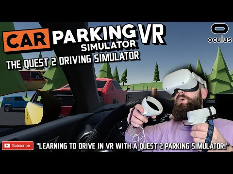 LEARNING TO DRIVE IN VR ON QUEST 2 // Car Parking Simulator VR Gameplay // Car Parking Sim Quest 2