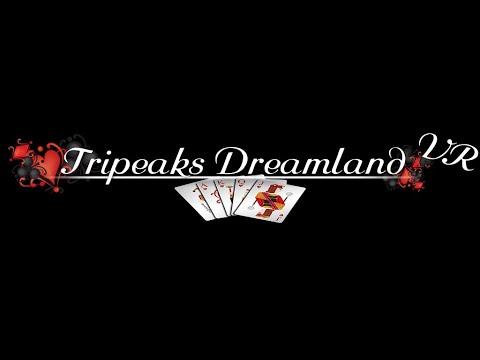 TripeaksDreamland VR