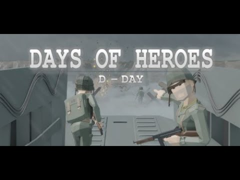 DAYS OF HEROES / D DAY VR