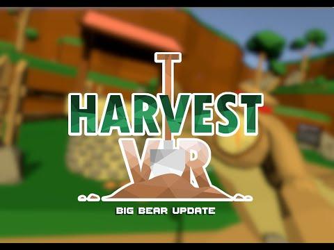 Harvest VR - Big Bear update