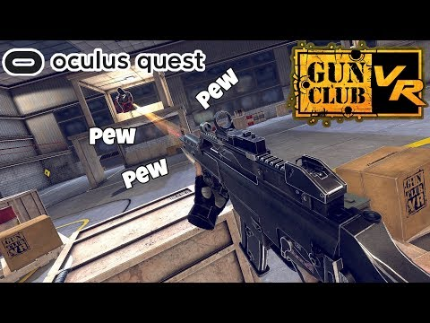 I Need Guns, Lots Of Guns! Gun Club VR - Oculus Quest Gameplay