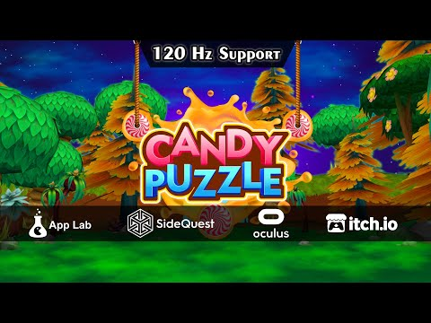 Candy Puzzle | VR Game | Quest 1/2 | Oculus RIFT/S | Oculus AppLab