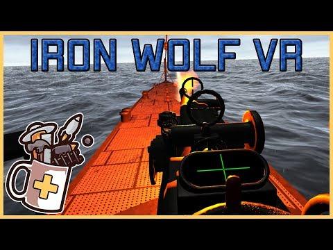 IronWolf VR - Submarine VR Simulator - Let's Play / Gameplay / VR