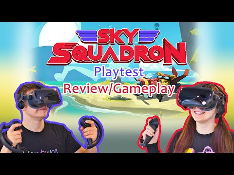 Co-op Sky Squadron VR Playtest (Review and Gameplay)