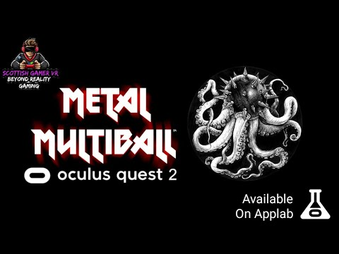 Metal Multiball VR | AppLab | Gameplay | Oculus Quest 2