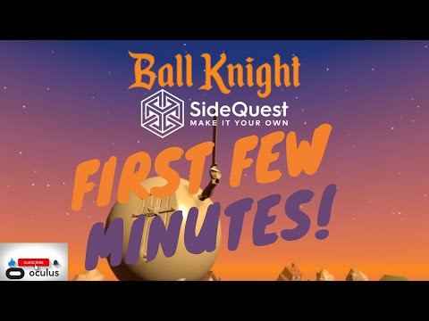 Ball Knight Gameplay - Played On The Quest 2 And Downloaded From Sidequest VR