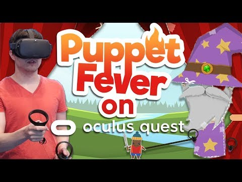 BECOME THE PUPPET MASTER - Puppet Fever! (Oculus Quest Gameplay)