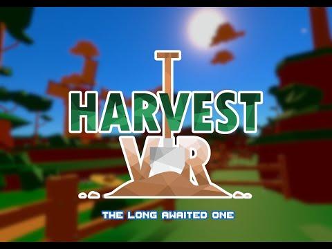 Harvest VR - The long awaited one