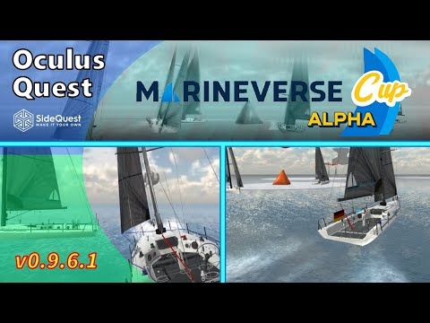 MarineVerse Cup Alpha Oculus Quest VR Sailing Game SideQuest Review and Gameplay