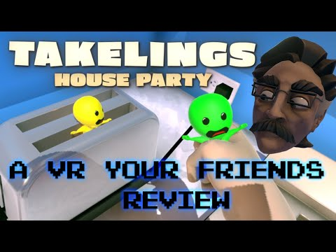 Takelings Is The BEST VR Party Game | VR Review