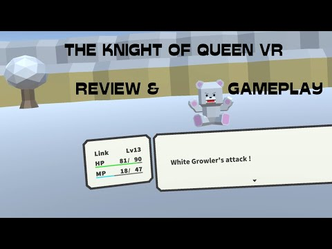 THE KNIGHT OF QUEEN VR (Pre-Release) Review & Gameplay