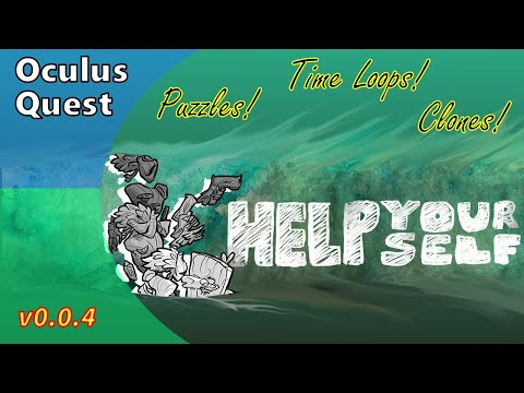 Help Yourself – VR Puzzle Game - Oculus Quest – SideQuest – v0.0.4