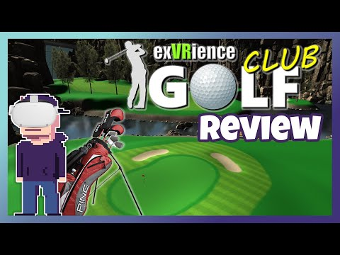 The Best 18 Hole Golf Game For Quest 1&2 | ExVRience Golf Club Review