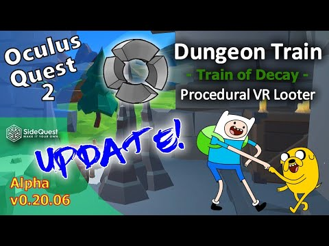 Dungeon Train Oculus Quest 2 Update and Overview SideQuest VR