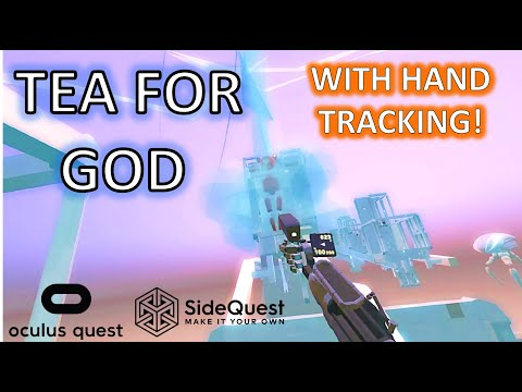 TEA FOR GOD hand tracking Oculus Quest - Gameplay review of latest tea for god update