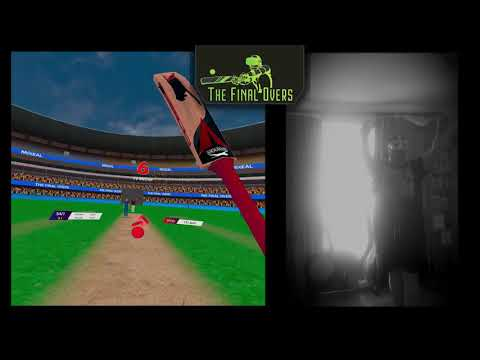 The Final Overs VR Gameplay.