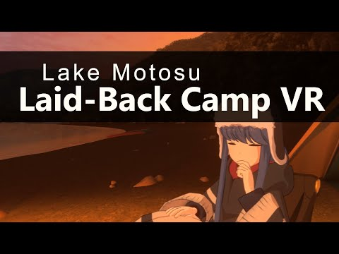 Laid-Back Camp VR - Lake Motosu - Anime - No Commentary Virtual Gameplay