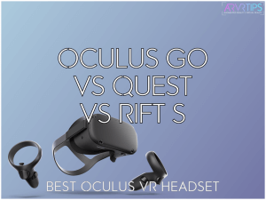 oculus go vs quest vs rift s