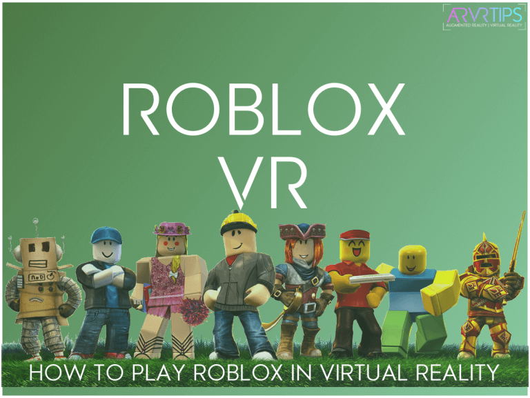 How to Play Roblox in VR in 2020 [Roblox VR Guide]