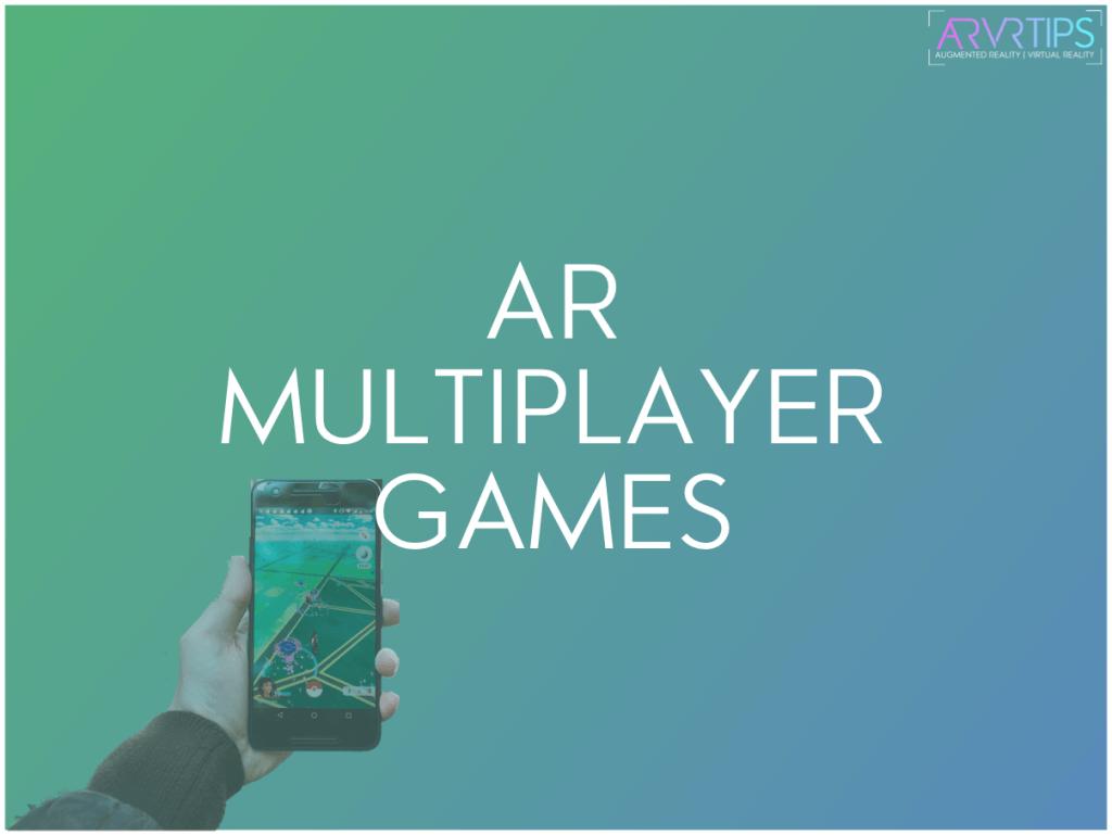 ar multiplayer games