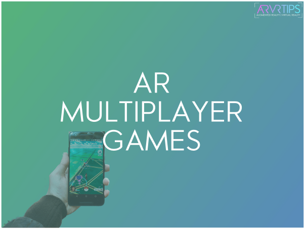 ar multiplayer games