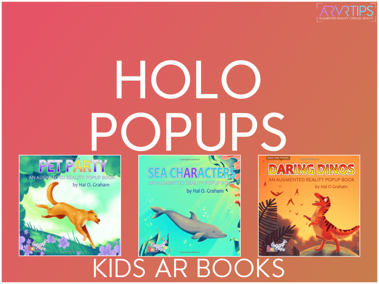 Holo Popups Review: Augmented Reality Kids Books