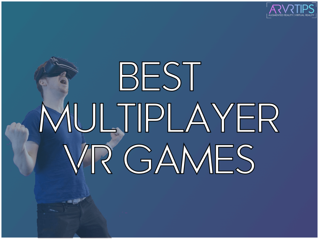multiplayer vr games