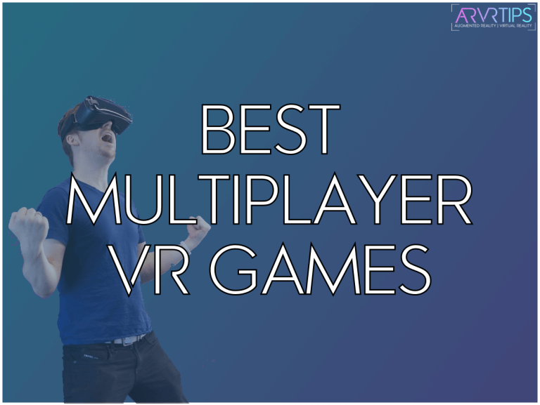 39 Awesome Multiplayer VR Games You NEED to Play [2021]