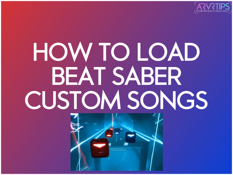 How to Install Beat Saber Custom Songs in 2021 [Tutorial]