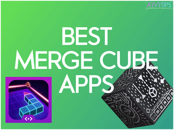 best merge cube apps