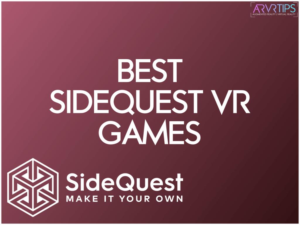 best sidequest vr games