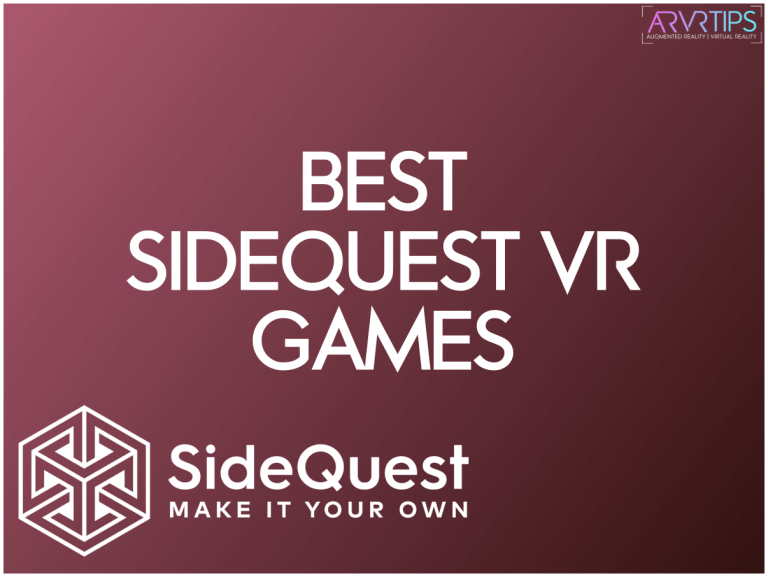 The Best 23 SideQuest VR Games to Play in 2020