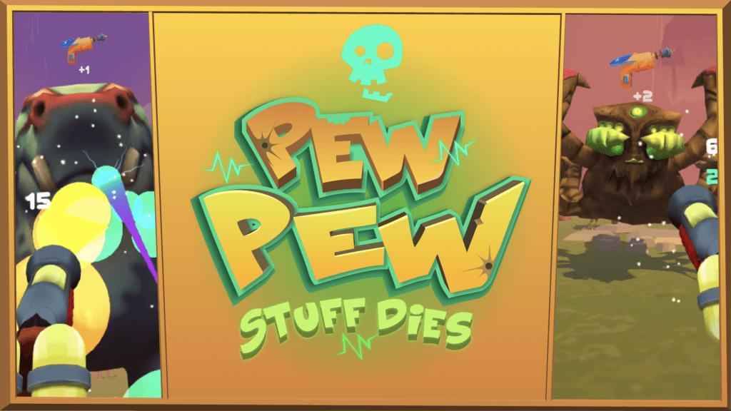 pew pew stuff dies sidequest vr game