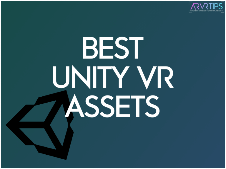 8 Best Unity VR Assets for Virtual Reality Development
