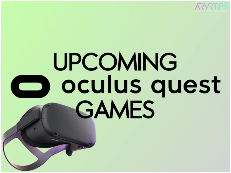 List of Upcoming Oculus Quest Games in 2021 + New Releases