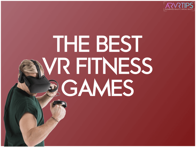 The 10 Best VR Fitness Games to Lose Weight in 2021