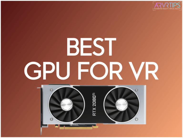 The 5 Best GPU For VR Gaming: Graphics Cards for Virtual Reality