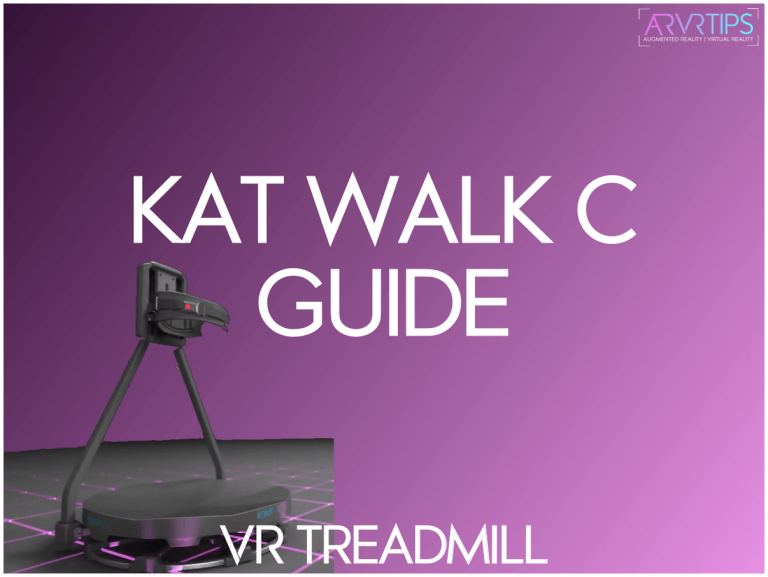 Kat Walk C Preview & Guide: Best Treadmill for VR