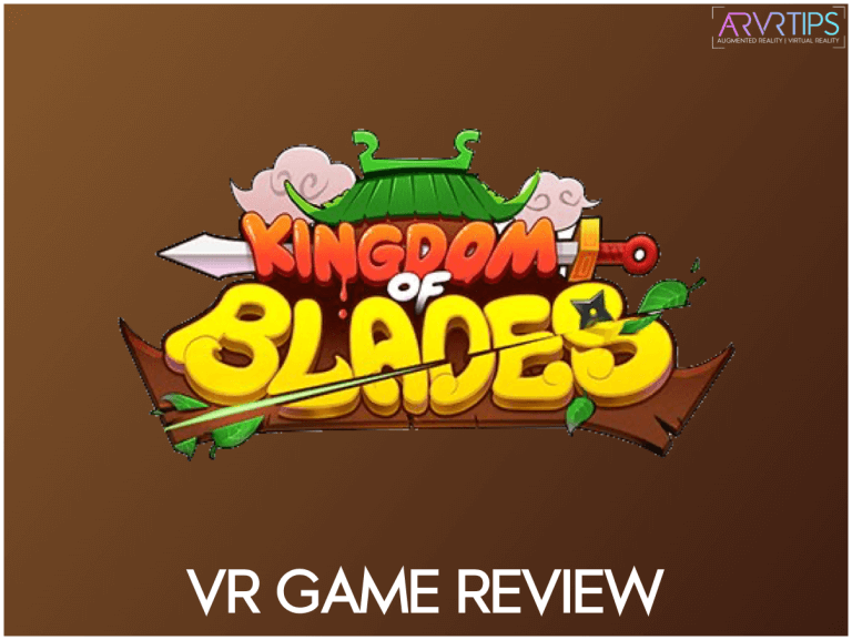kingdom of blades vr