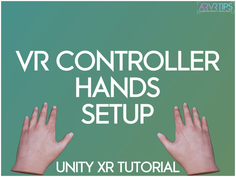 How to Setup VR Controllers in Unity [TUTORIAL]