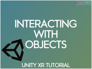 How to Perform VR Interaction With Objects [Unity Tutorial]