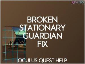 oculus quest broken stationary boundary guardian