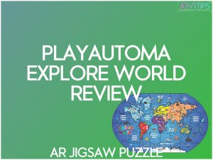 PLAYAUTOMA Explore World Review: Cool AR Puzzle