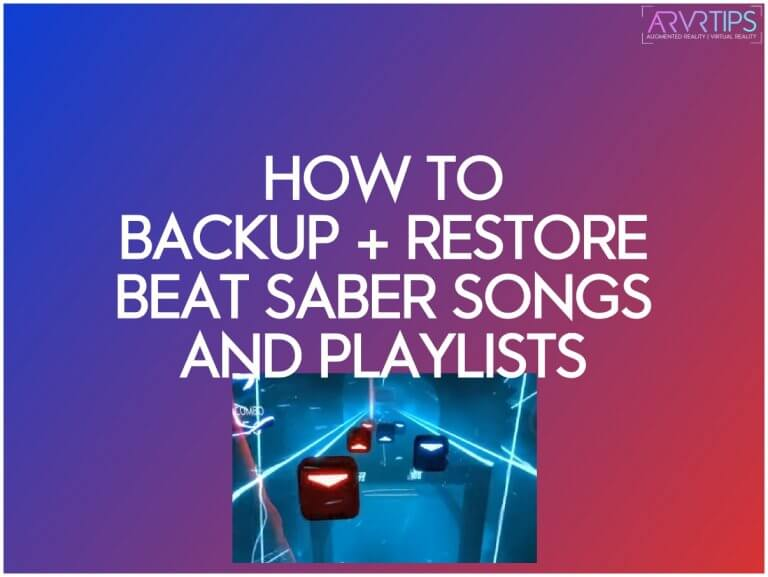 How to Backup Beat Saber Songs & Playlists (+ Restore)