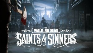 walking dead saints and sinners oculus quest